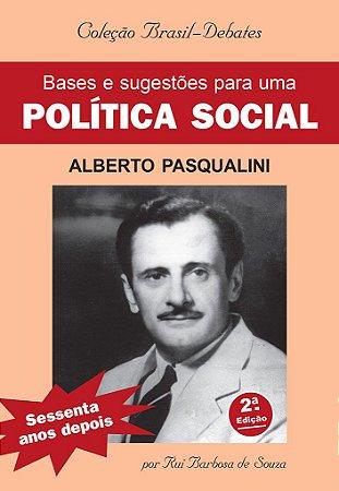 Bases e Sugestões para uma Política Social