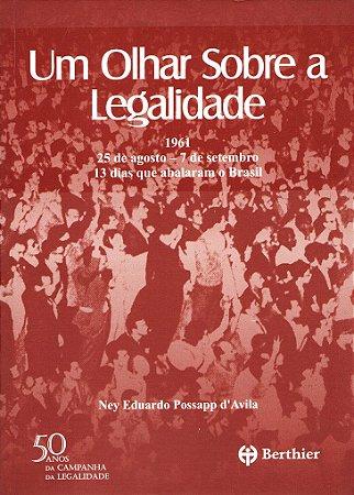 Um Olhar Sobre a Legalidade - 1961