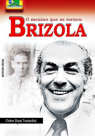 O Menino que se Tornou Brizola