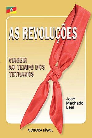 As Revoluções: Viagem ao tempo dos tetravós