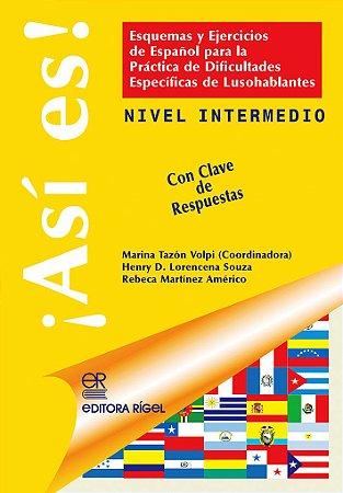¡Así Es! - Esquemas e Exercícios de Espanhol - Intermediário