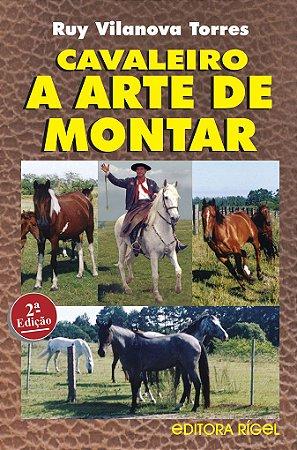 Cavaleiro - A Arte de Montar