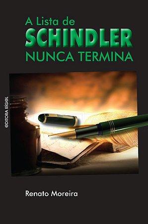 A Lista de Schindler Nunca Termina