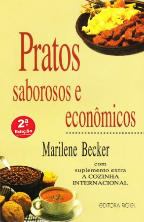 Pratos Saborosos e Econômicos