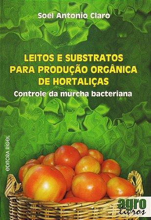 Leitos e substratos para produção orgânica de hortaliças