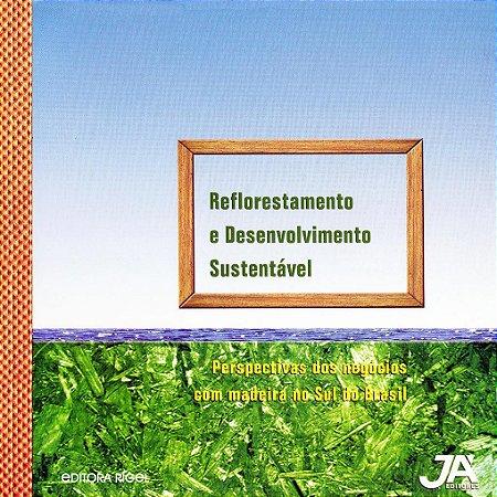 Reflorestamento e Desenvolvimento Sustentável
