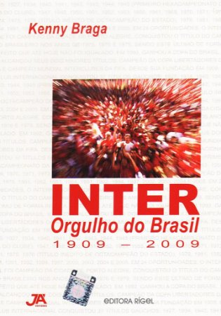 Inter Orgulho do Brasil 1909-2009 - com selo do Inter