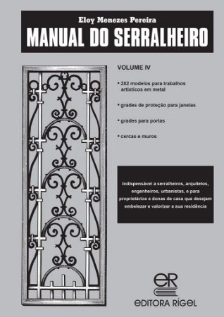 Manual do Serralheiro - Volume IV