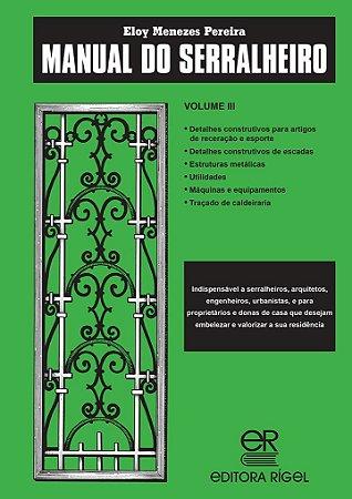 Manual do Serralheiro - Volume III