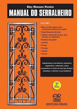 Manual do Serralheiro - Volume I