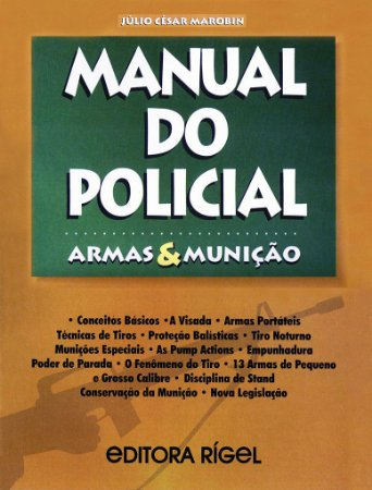Manual do Policial - Armas & Munições