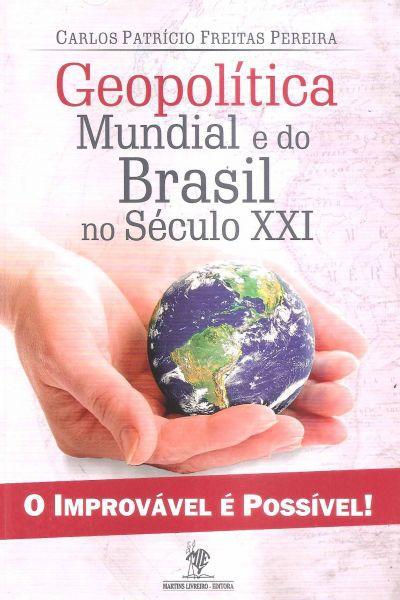Geopolítica Mundial e do Brasil no Século XXI