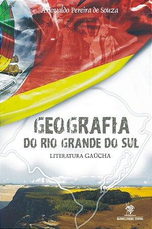 Geografia do Rio Grande do Sul - Literatura Gaúcha