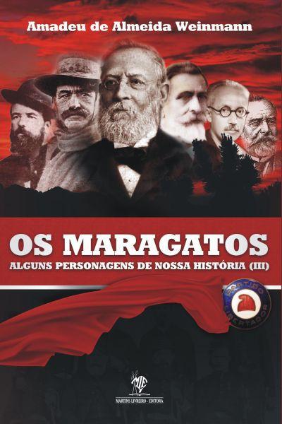 Os Maragatos - Alguns Personagens de Nossa História III
