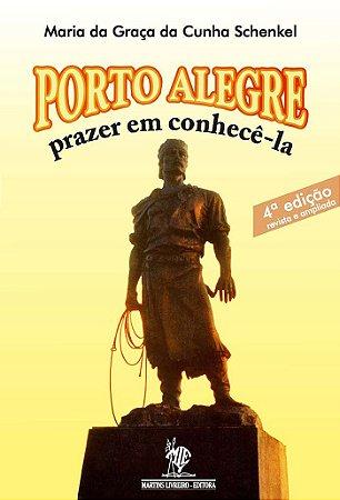 PORTO ALEGRE: Prazer em Conhecêla