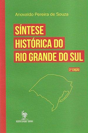 Síntese histórica do Rio Grande do Sul