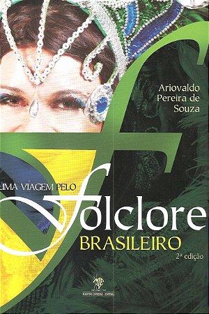 Uma Viagem Pelo Folclore Brasileiro