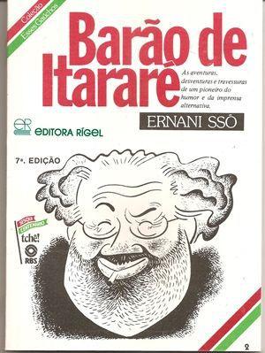 Barão de Itararé - Coleção Esses Gaúchos