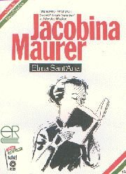 Jacobina Maurer - Coleção Esses Gaúchos