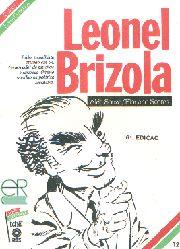 Leonel Brizola - Coleção Esses Gaúchos