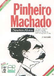 Pinheiro Machado - Coleção Esses Gaúchos