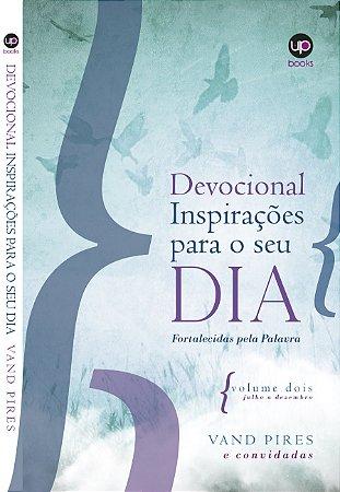DEVOCIONAL INSPIRAÇÕES - FORTALECIDAS PELA PALAVRA - VOL2 (JULHO A DEZEMBRO)