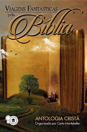Viagens Fantásticas pela Bíblia 1