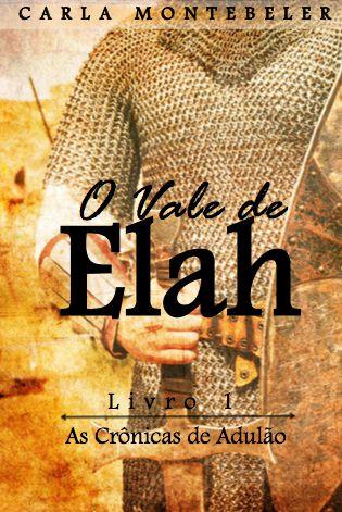 As crônicas de Adulão 1 - O vale de Elah