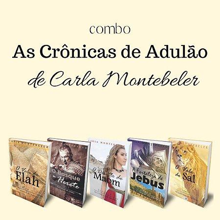 Combo As crônicas de Adulão (Carla Montebeler_