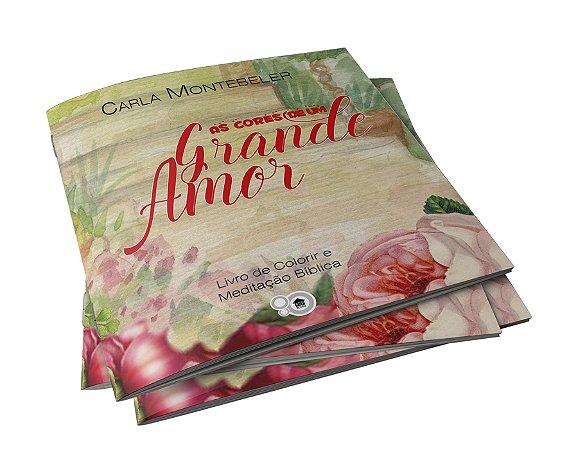 Livro de colorir: as cores de um grande amor (Carla Montebeler)