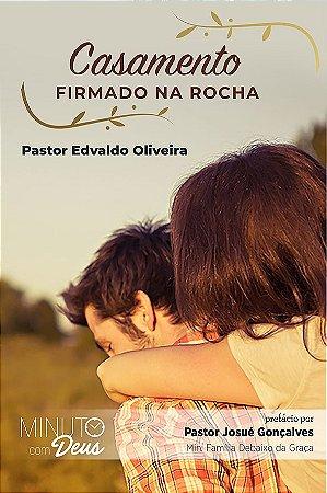 Casamento firmado na Rocha (Edvaldo Oliveira)