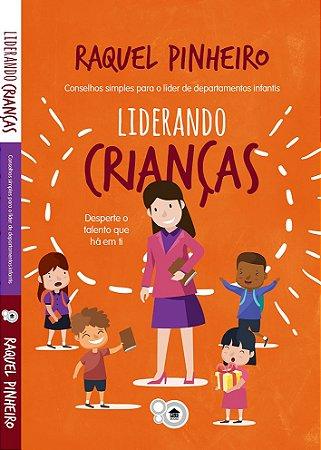 Liderando Crianças (Raquel Pinheiro)