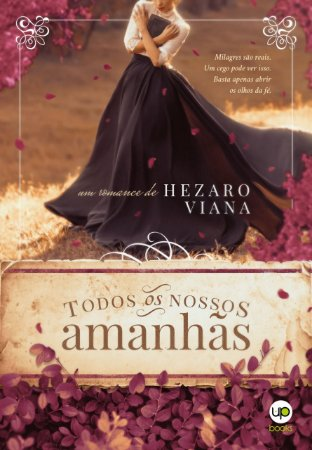 Todos os nossos amanhãs (Hezaro Viana)
