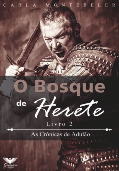 As Crônicas de Adulão 2 - O Bosque de Herete
