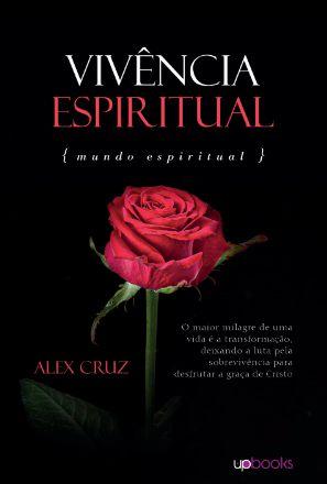 Vivência espiritual (Alex Cruz)