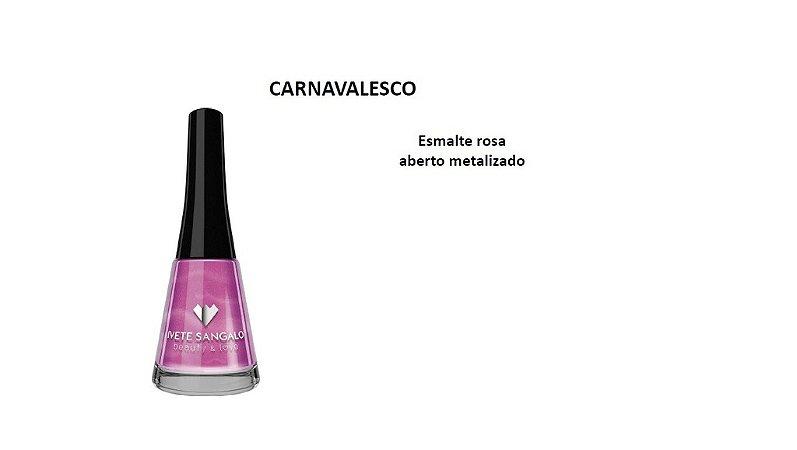 Esmalte Ivete Sangalo Carnavalesco Caixa com 6