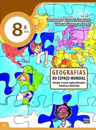 8º ANO - Geografias - Do Espaço Mundial