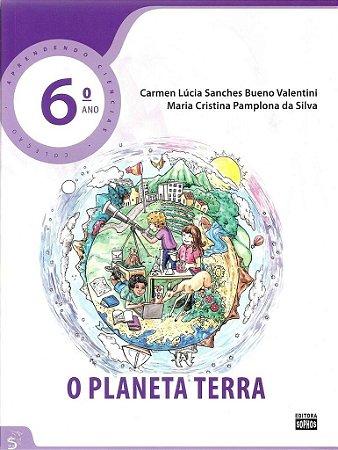 6º ANO - Ciências - O Planeta Terra