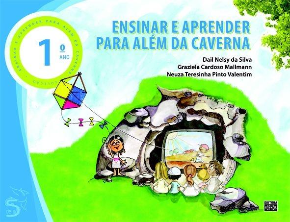 1º ANO - Ensinar e Aprender para Além da Caverna