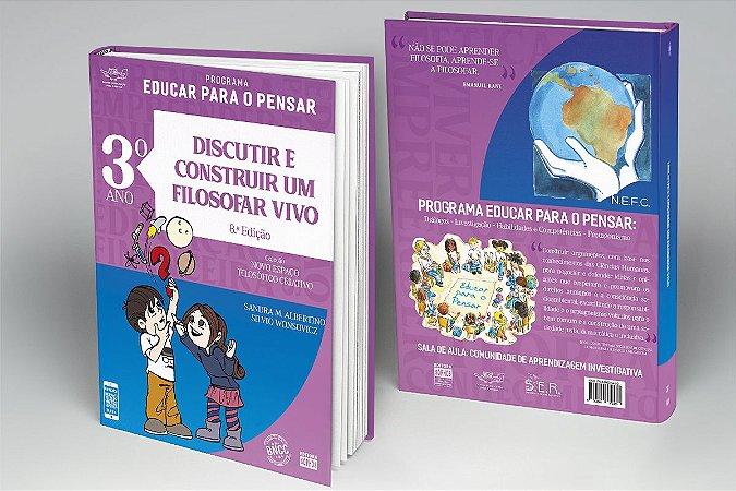 3º ANO - Discutir e Construir um Filosofar Vivo - 8ª Ed.