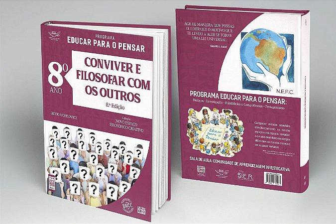 8º ANO - Conviver e Filosofar com os Outros - 8ª Ed.