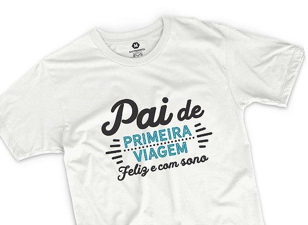 Frases Pai De Primeira Viagem: Camisa Pai De Primeira Viagem-Dia Dos Pais- Papel Picado