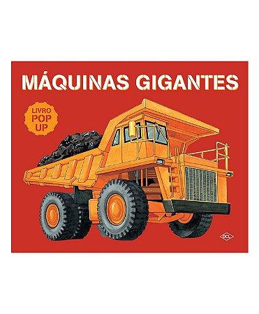 Livro Pop- Up Máquinas Gigantes