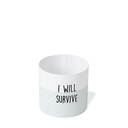 Cachepô Verde I Will Survive