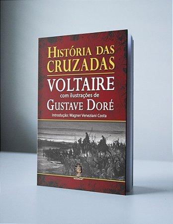 HISTÓRIA DAS CRUZADAS, VOLTAIRE