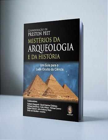 MISTÉRIOS DA ARQUEOLOGIA E DA HISTÓRIA: UM GUIA PARA O LADO OCULTO DA CIÊNCIA