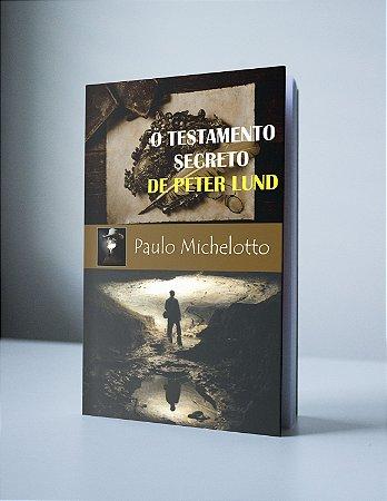 O TESTAMENTO SECRETO DE PETER LUND