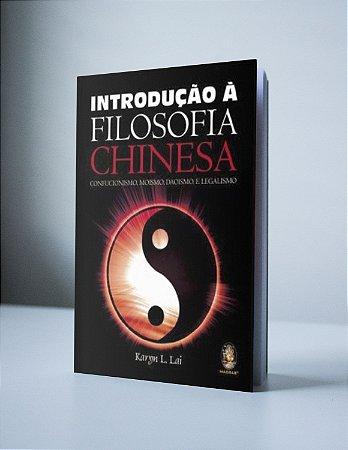 INTRODUÇÃO A FILOSOFIA CHINESA