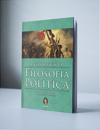 INTRODUÇÃO À FILOSOFIA POLÍTICA