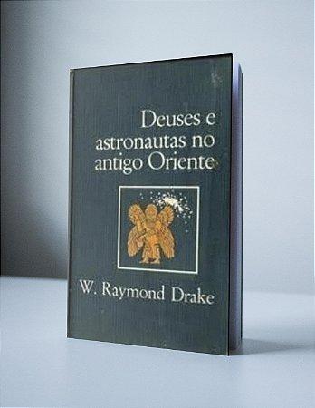 DEUSES E ASTRONAUTAS NO ANTIGO ORIENTE (produto usado)
